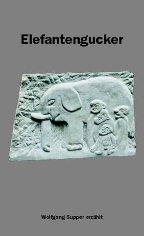 Elefantengucker