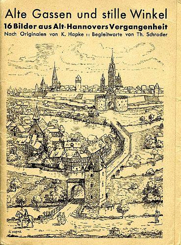 Hannover 1636 - Alte Gassen und Stille Winkel