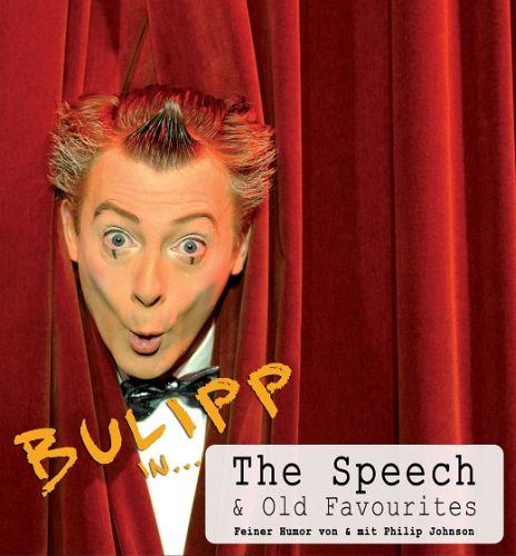 The Speech - Von und mit BULIPP