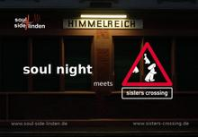 Soul Night meets Sister Crossing