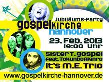 Jubiläumsparty in der Gospelkirche Hannover