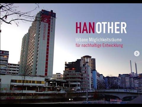 HANOTHER: Urbane Möglichkeitsräume für nachhaltige Entwicklung