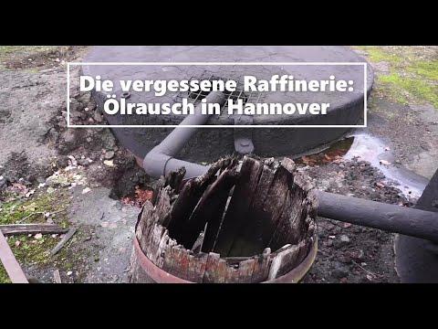 Die vergessene Raffinerie: Ölrausch bei Hannover