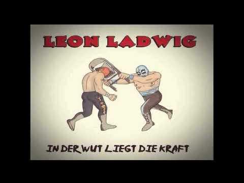 Leon Ladwig - Geh deinen Weg (und laber mich nicht voll)