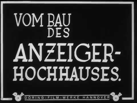 Anzeiger-Hochhaus in Hannover Bauarbeiten Mitte der 1920er Jahre