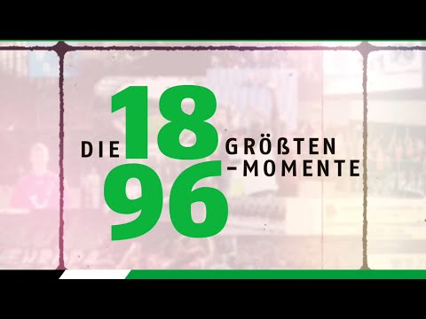 Die 18 größten 96-Momente ⚫⚪💚