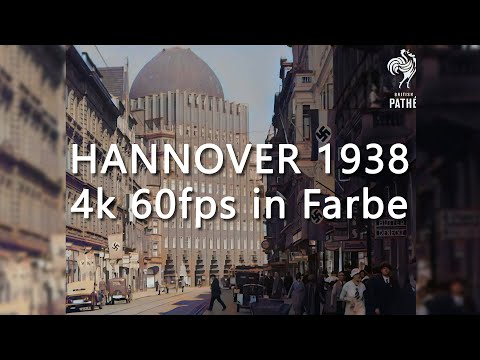 Hannover früher - 1938 - 4K in Farbe