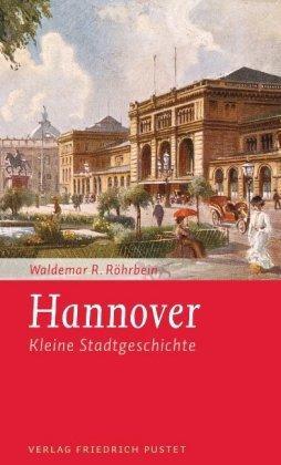 Kleine Stadtgeschichte Hannovers