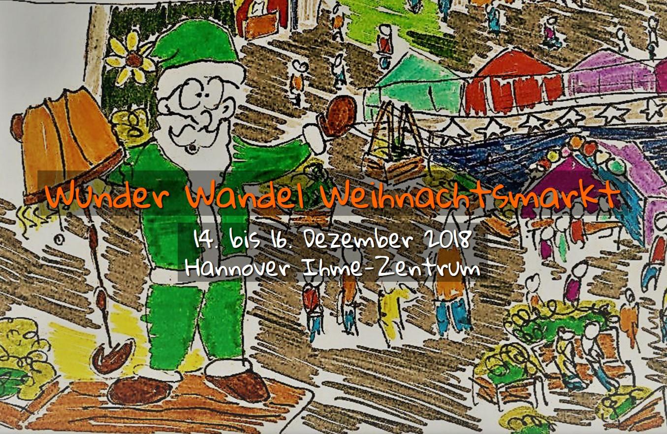Wunder Wandel Weihnachtsmarkt Hannover Entdecken