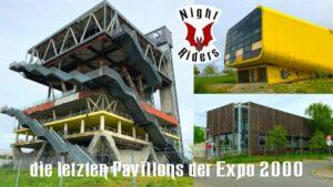 Die letzten Pavillons der Expo 2000
