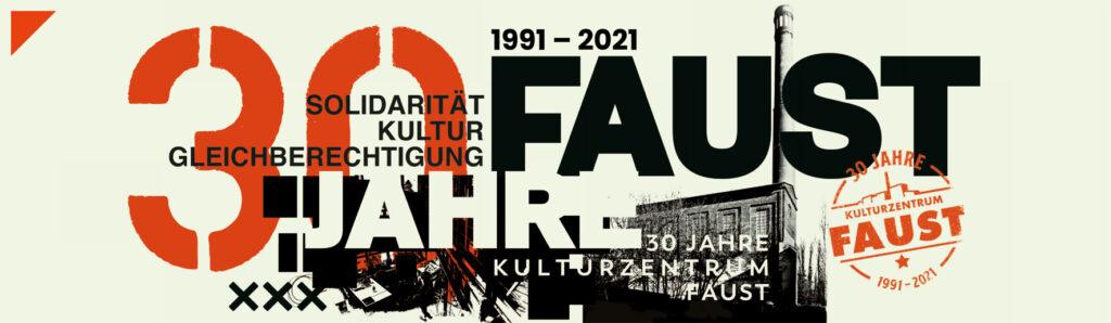 30 Jahre Kulturzentrum Faust
