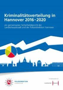 Kriminalitätsverteilung in Hannover 2016 - 2020
